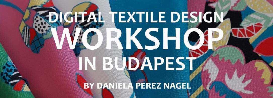 Digital Textile Design Workshop in Budapest